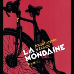 'La Mondaine 1', Zidrou y Lafebre vuelven a conquistar corazones