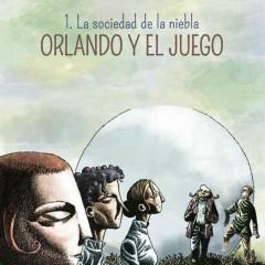 'Orlando y el juego 1. La sociedad de la niebla', mundos oníricos