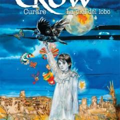 'The Crow: Curare y la piel del lobo', muerte y redención