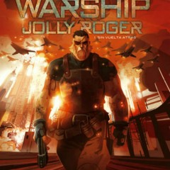 'Warship Jolly Roger 1. Sin vuelta atrás', inmejorable comienzo