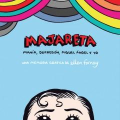 'Majareta', cómic bipolar