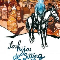 'Los hijos de Sitting Bull', historias de la historia