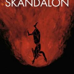 'Skandalon', los colores de la fama