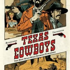 'Texas Cowboys', el western, un género del viejo mundo