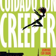 'Cuidado con Creeper', metamorfosis radical para un personaje clásico