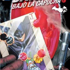 'Batman: Bajo la capucha vol.1', de entre los muertos