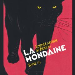 'La Mondaine volumen 2', maravillosa conclusión