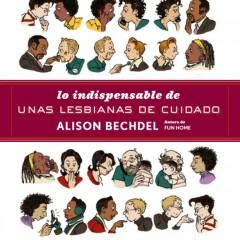 'Lo indispensable de unas lesbianas de cuidado', Bechdel en tiras