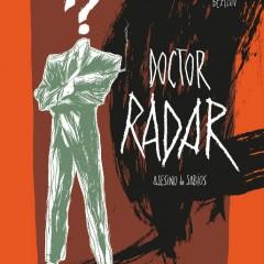'Doctor Radar', un «pulp» muy entretenido