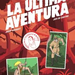 'La última aventura', perseguir lo inalcanzable