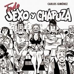 'Todo Sexo y Chapuza', ¿Un Giménez menor? IMPOSIBLE