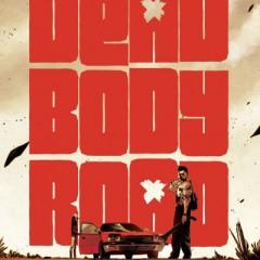 'Dead Body Road': cuando la venganza te deja frío