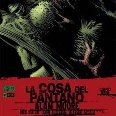 'La Cosa Del Pantano de Alan Moore Vol.6', volando alto