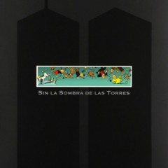 'Sin la sombra de las torres', la forma sobre el contenido