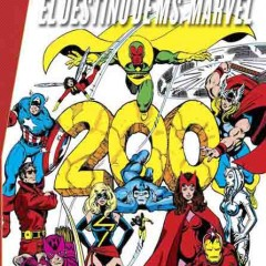 'Marvel Gold Los Vengadores: El Destino de Ms. Marvel', épico regreso al pasado