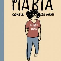 'María cumple 20 años', desangelada continuación