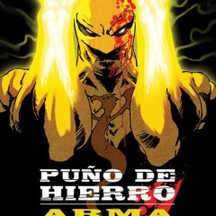 'Puño de Hierro Vol.1: Arma Viviente', The Way of the Andrews