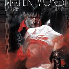 'Dylan Dog: Mater Morbi', la sórdida fascinación de la enfermedad