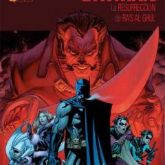 'Batman: La Resurrección de Ra´s Al Ghul', vuelve el peligro, vuelve Ra´s