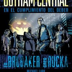 'Gotham Central. En el cumplimiento del deber', los mejores de ciudad Gótica