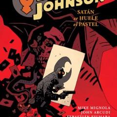 'Bogavante Johnson Vol.3 : Satán se huele el pastel', oscuridad pulp al estilo Mignola