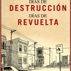 'Días de Destrucción, Días de Pobreza', no diga crítica, diga Joe Sacco