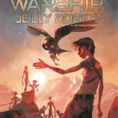 'Warship Jolly Roger. Detonaciones', viento en popa a toda máquina