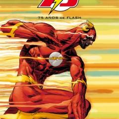 'Especial Flash Comics (1940-2015): 75 Años de Flash', una celebración por todo lo alto
