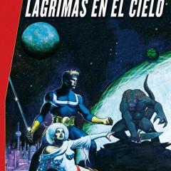 'Marvel Gold Starlord: Lágrimas en el Cielo', ¡Hasta el Infinito y..!, bueno, eso