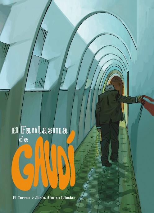 El Fantasma de Gaudi