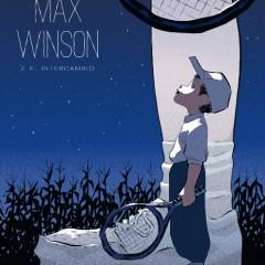 'Max Winson 2. El intercambio', sobresaliente conclusión