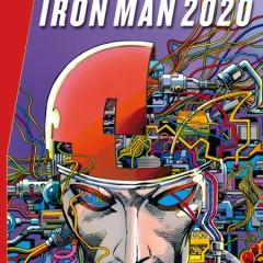 'Marvel Gold Hombre Máquina / Iron Man 2020', una ventana al futuro