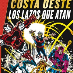 'Marvel Gold Los Vengadores Costa Oeste: Lazos que atan', West Coast, B*tch!