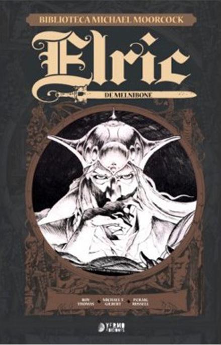 elric-de-melnibone-biblioteca-michael-moorcock-vol-01