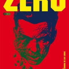 'Zero Volumen 3: La Ternura de los Lobos', no habrá paz para los agentes