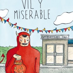 'Vil y miserable', provocativo pero sin mucho poso