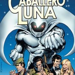 'MH #65 Caballero Luna: Cuenta Atrás Hacia la Oscuridad', poderosos caballeros son Moench y  Sienkiewicz