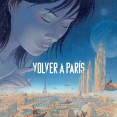 'Volver a París vol.1', a la sombra de las ciudades oscuras