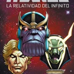 'Thanos: La Relatividad del Infinito', segundo round de esta epopeya moderna