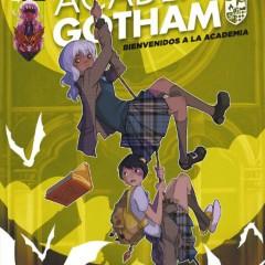'Academia Gotham. Bienvenidos a la academia', por senderos paralelos