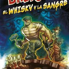 'El Bruto Volumen 13: Pasión por el Whisky y la Sangre' bofetadas de entretenimiento