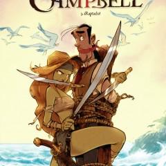 'Los Campbell 3. ¡Raptado!', la diversión continua…viento en popa a toda vela
