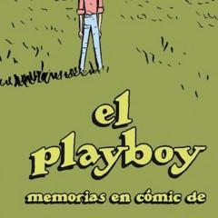 'El Playboy. Memorias en comic', a riesgo de quedarnos ciegos