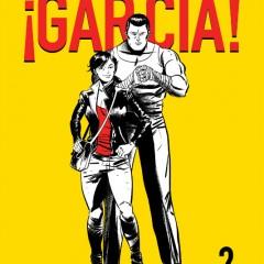 '¡García! vol.2', con autoridad