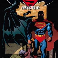 'Superman/Batman: Enemigos Públicos', aprovechando que el Pisuerga pasa por Metropolis…