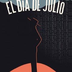 'El Día de Julio', cuando el tiempo vuela