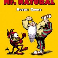 'El Tochaco de Mr. Natural', fuera malos rollos, aquí llega Crumb