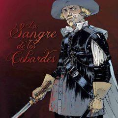 'La sangre de los cobardes', thriller de época