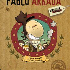 'Pablo Arkada: Un Anarka de Marca', risas subversivas