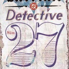 'Batman: Detective núm. 27', a caballo entre ficción y realidad